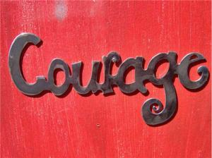 Courage -- our favourite unpractised preach.